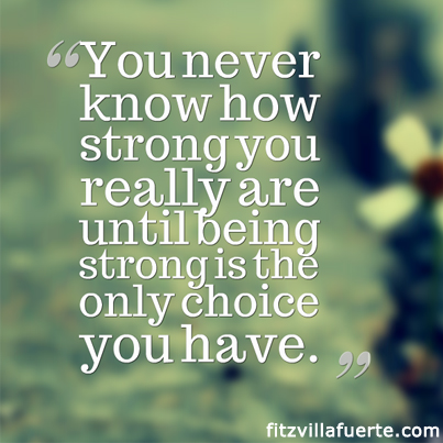 Quote Being Strong