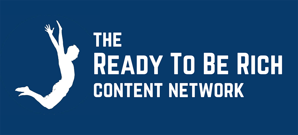 Ready To Be Rich Content Network